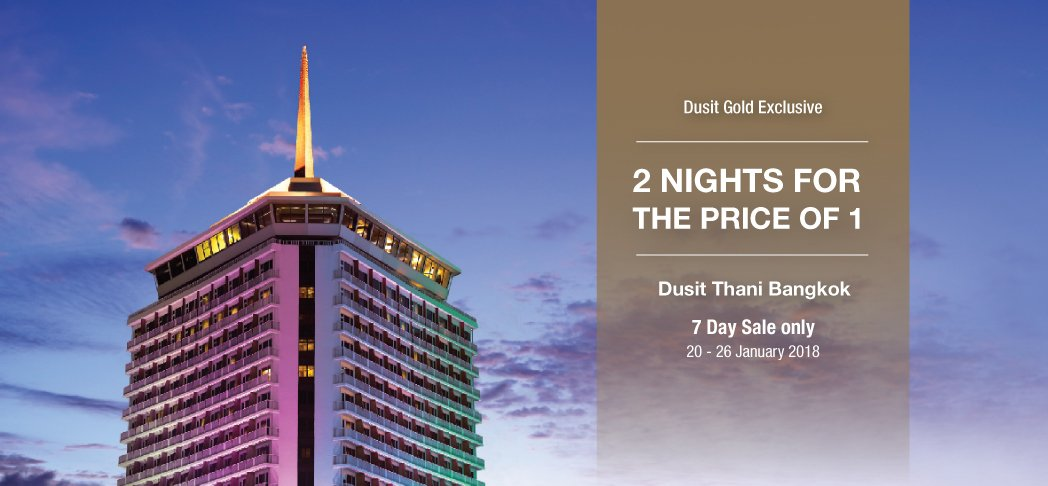 7-Day Sale – Two nights for the price of one at Dusit Thani Bangkok
