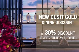 Richer rewards with Dusit Gold – including up to 30% dining discount
